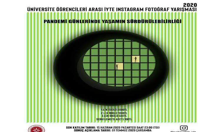 Üniversite Öğrencileri Arası İYTE Instagram Fotoğraf Yarışması duyuru görselidir.