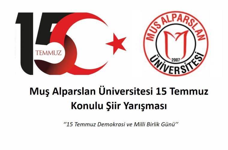Muş Alparslan Üniversitesi 15 Temmuz Konulu Şiir Yarışması