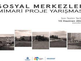 Sosyal Merkezler Mimari Proje Yarışması duyuru görselidir.