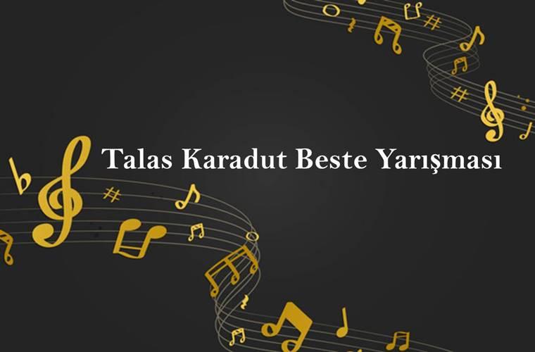 Talas Karadut Beste Yarışması duyuru görselidir.